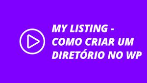 My Listing - Como Criar um diretório Profissional no WordPress